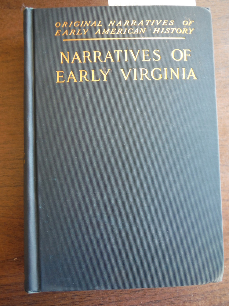 NARRATIVES OF EARLY VIRGINIA 1606-1625 (ORIGINAL NARRATIVES OF EARLY AMERICAN HI
