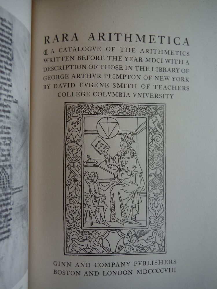 Image 1 of RARA ARITHMETICA A CATALOGUE OF THE ARITHMETICS WRITTEN BEFORE THE YEAR MDCI WIT