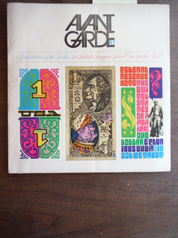 Avant Garde Magazine Issue # 3 Revaluation of the Dollar: 19 Artists Design a N