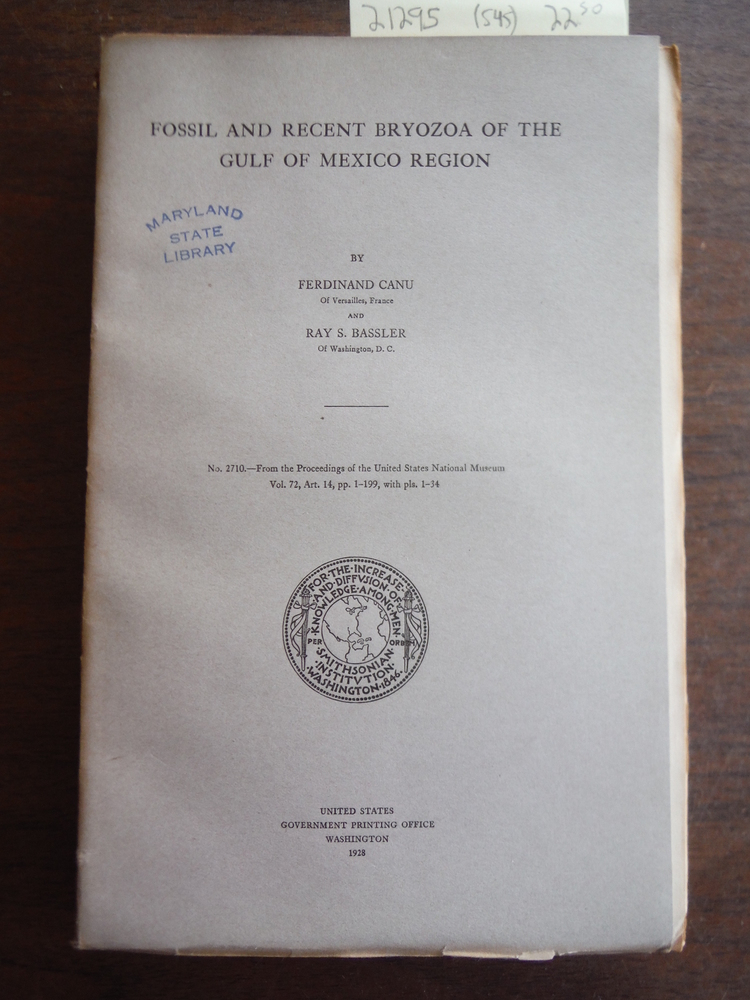 Image 0 of Fossil and Recent Bryozoa of the Gulf of Mexico Region, 1928, Proceedings, 72 (1
