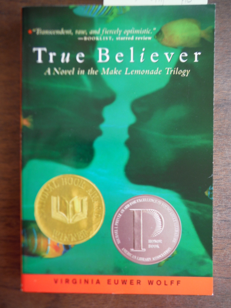 Image 0 of True Believer (Make Lemonade, Book 2)