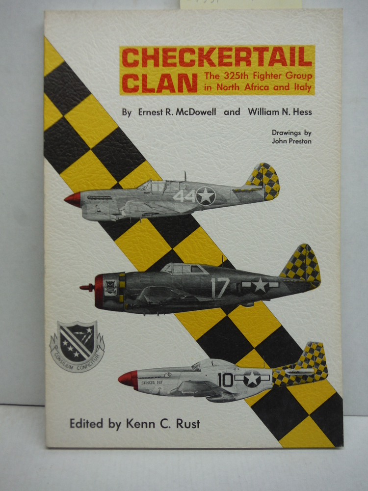 Checkertail Clan: The 325th Fighter Group in North Africa and Italy (World War I