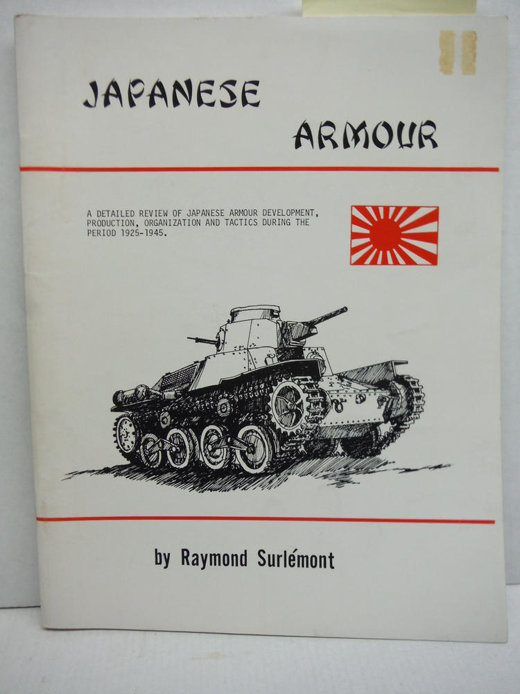 Japanese Armour. A Detailed Review of Japanese Armour Development, Production, O