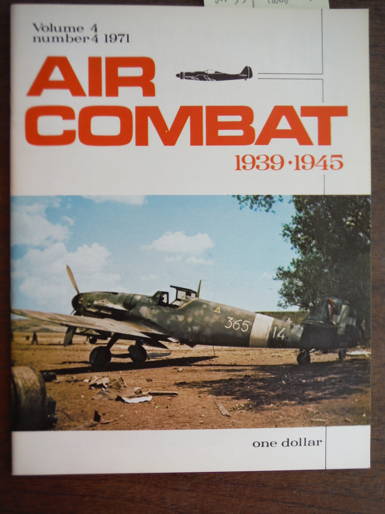Air Combat 1939-1945 Volume 4 Number 4 1971