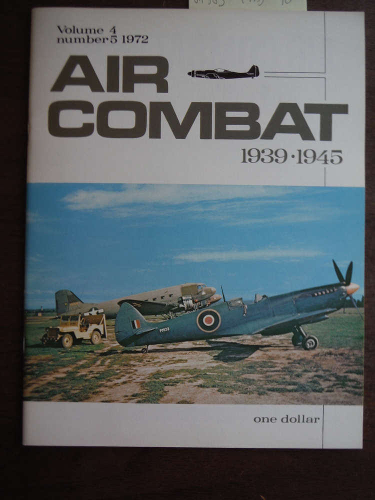 Air Combat 1939-1945 Volume 4 Number 5 1972