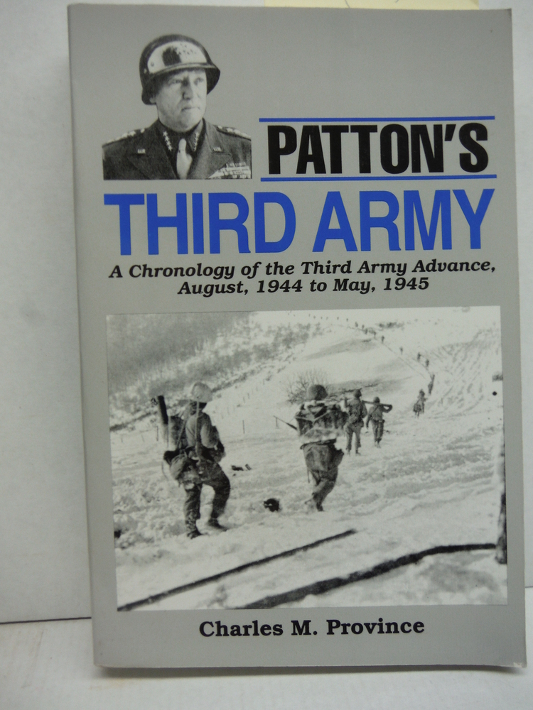 Image 0 of Patton's Third Army: A Daily Combat Diary