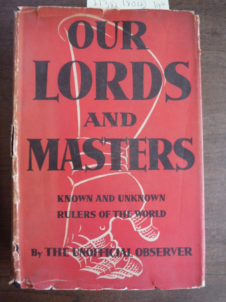 Our Lords and Masters: Known and Unknown Rulers of the World