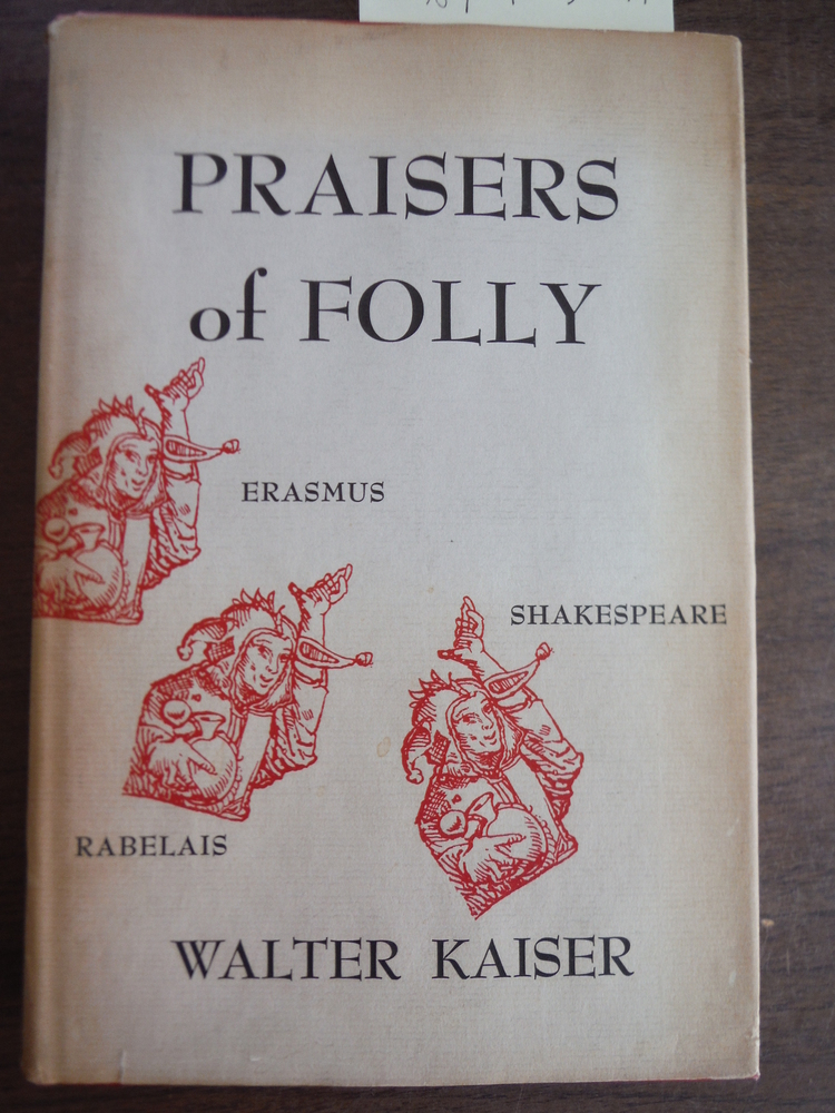 Image 0 of Praisers Of Folly (Harvard Studies in Comparative Literature)