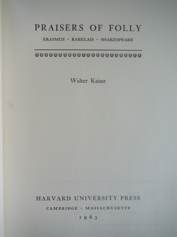 Image 1 of Praisers Of Folly (Harvard Studies in Comparative Literature)