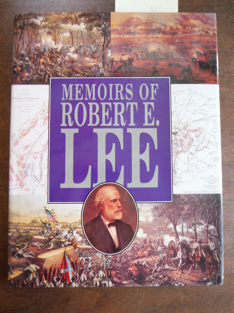 Personal Memoirs of Robert E. Lee
