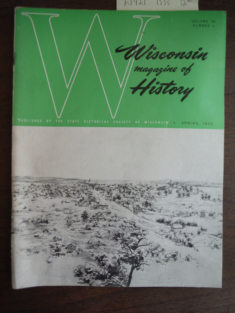 Image 0 of Wisconsin Magazine of  History Vol. 35; No. 3 Spring 1952