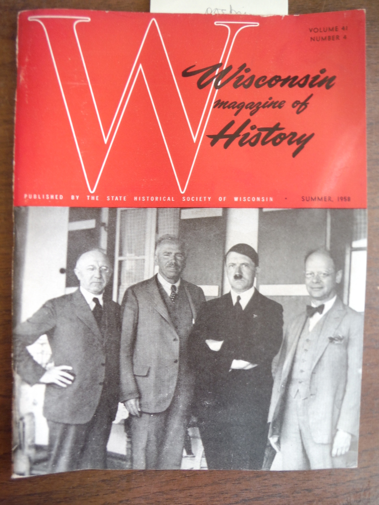 Image 0 of Wisconsin Magazine of  History Vol. 41; No. 4 Summer 1958