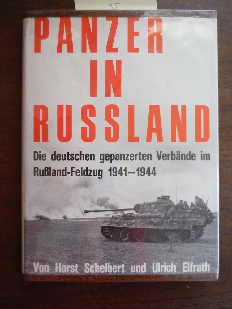 Image 0 of Panzer In Russland : Die Deutschen Gepanzerten Verbande im Russland-Feldzug, 194