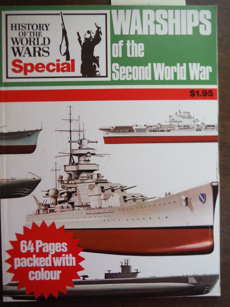 Image 0 of Warships of the Second World War (History of the World Wars Special)