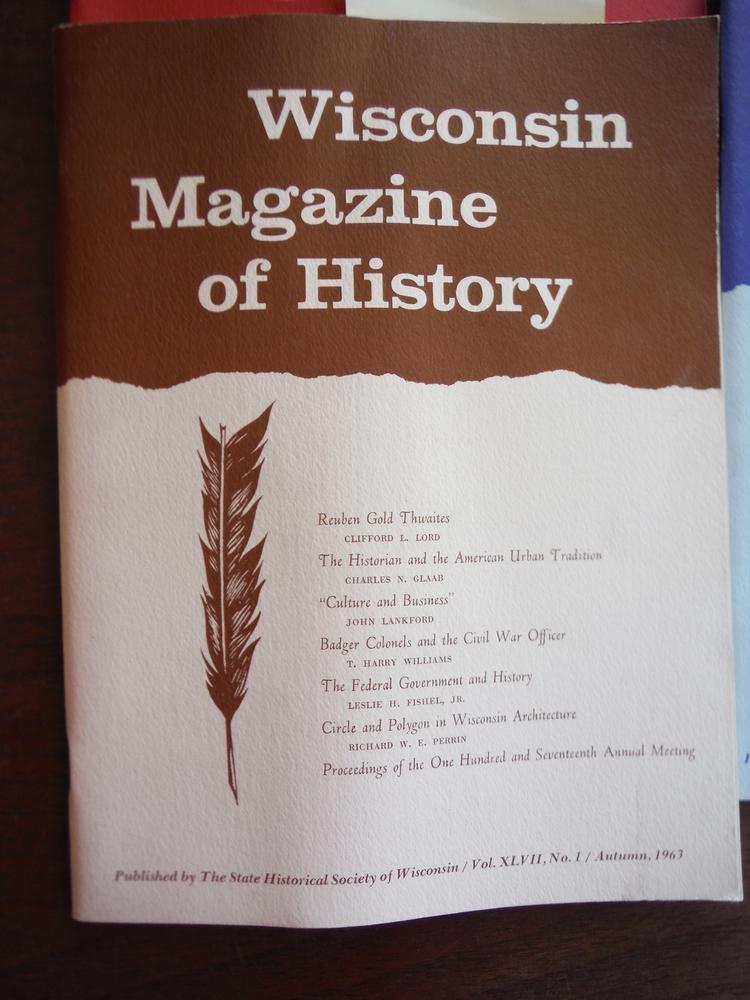 Image 1 of Wisconsin Magazine of  History Vol. XLVII Autumn 1963, XLVIII Summer 1965, Winte