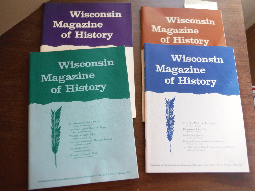 Image 0 of Wisconsin Magazine of  History Vol. XLVI Nos. 1 - 4 (1962 - 1963)