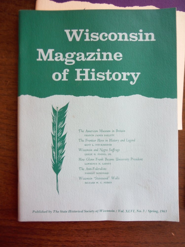 Image 1 of Wisconsin Magazine of  History Vol. XLVI Nos. 1 - 4 (1962 - 1963)