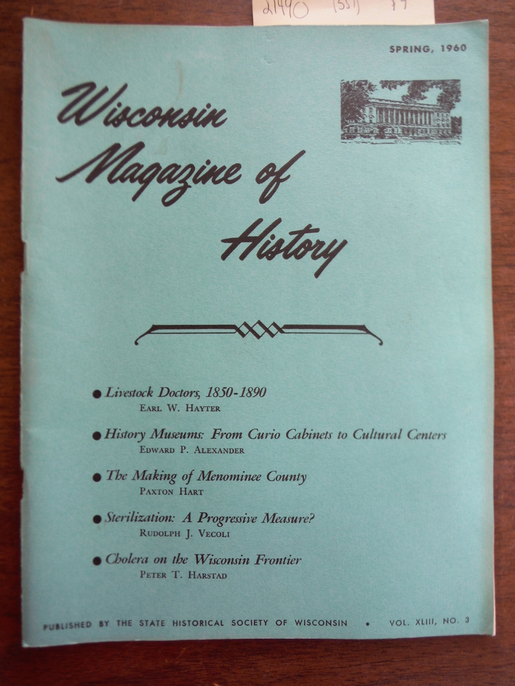 Image 0 of Wisconsin Magazine of History Vol. XLIII, No. 3 Spring, 1960