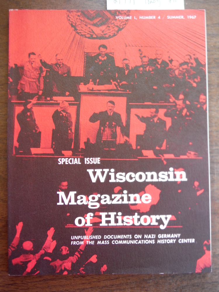 Image 0 of Special Issue Wisconsin Magazine of History Unpublished Documents on Nazi German