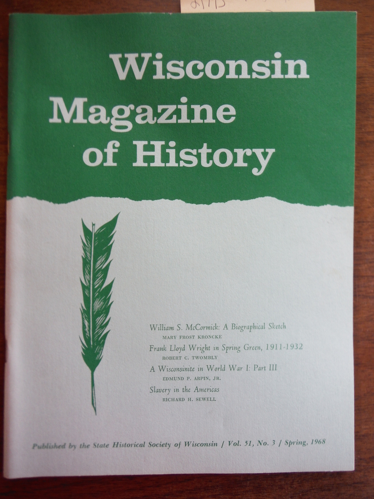 Image 0 of Wisconsin Magazine of History Vol 51, Number 3 Spring 1968