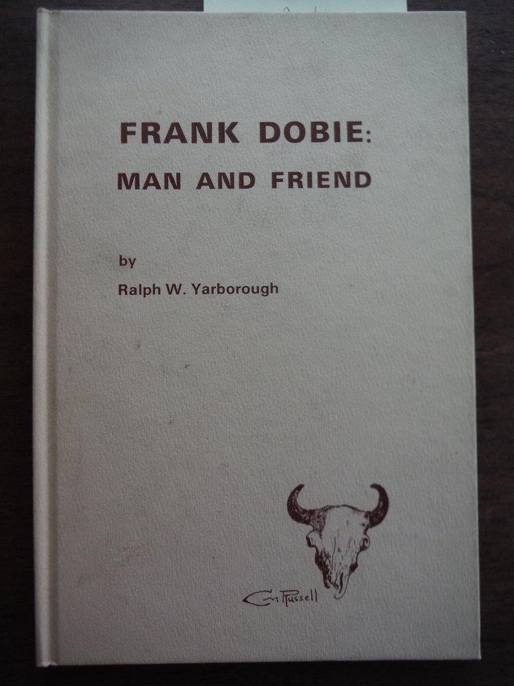 Image 0 of FRANK DOBIE: MAN AND FRIEND.