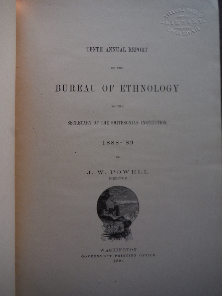 Image 1 of Tenth Annual Report of the Bureau of Ethnology To the Secretary of the Smithsoni