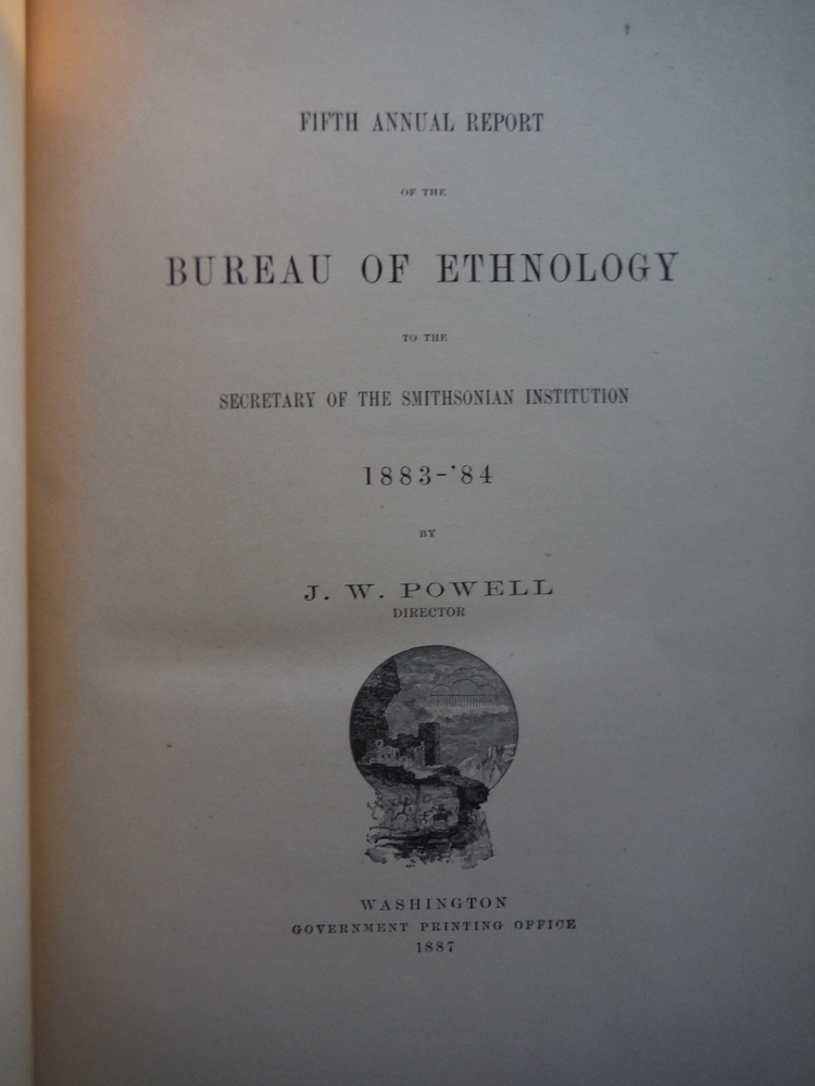 Image 1 of Fifth Annual Report of the Bureau of Ethnology to the Secretary of the Smithsoni
