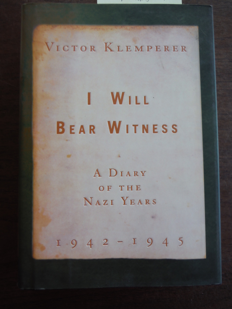 Image 0 of I Will Bear Witness: A Diary of the Nazi Years, 1942-1945