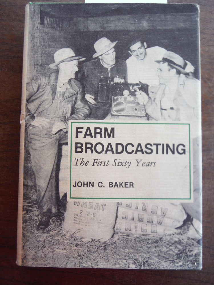 Farm Broadcasting: The First Sixty Years