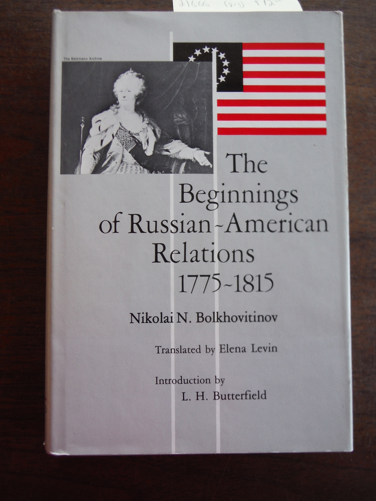 Image 0 of The Beginnings of Russian-American Relations, 1775-1815