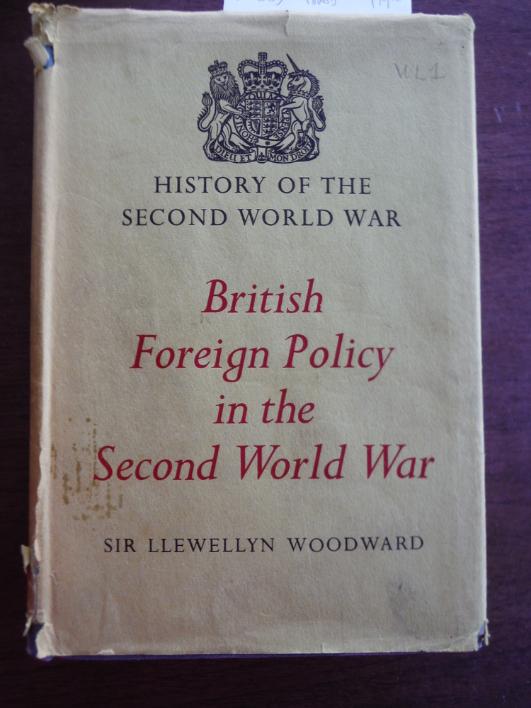British Foreign Policy in the Second World War. History of the Second World War