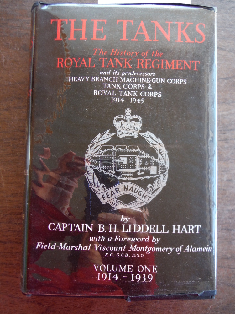 Image 0 of The Tanks The  History of the Royal Tank Regiment  Volume One 1914- 1939. 1