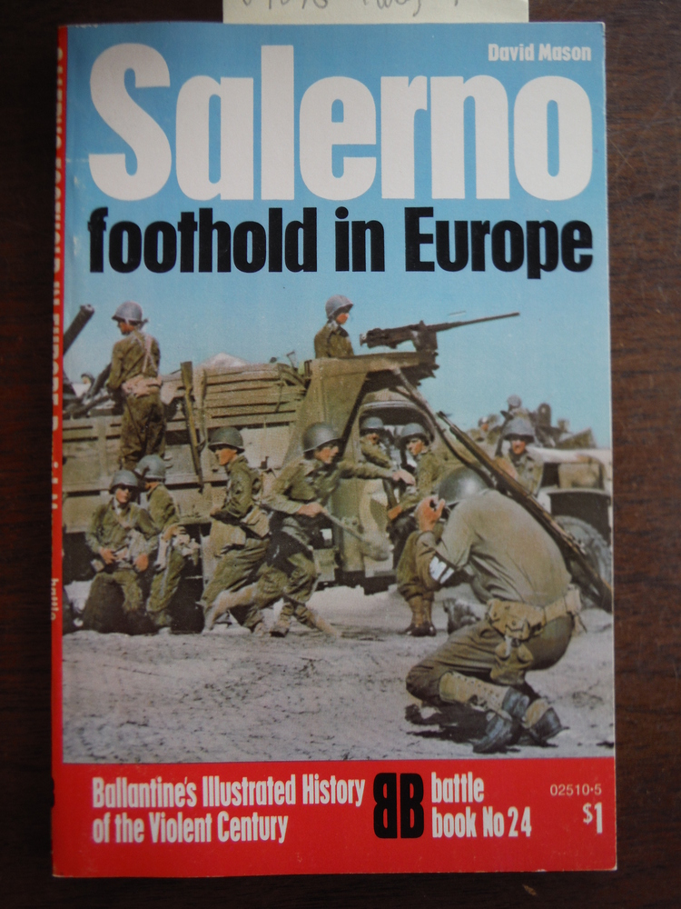 Image 0 of Salerno: Foothold in Europe (Ballantine's Illustrated History of The Violent Cen