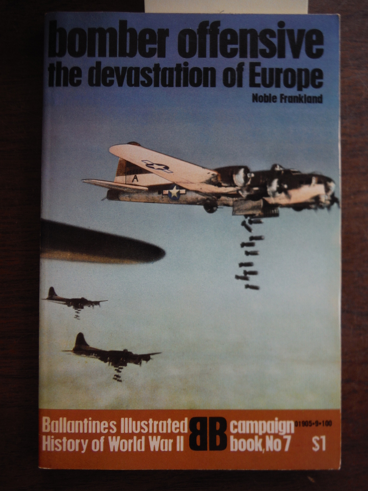 Bomber Offensive: The Devastation of Europe