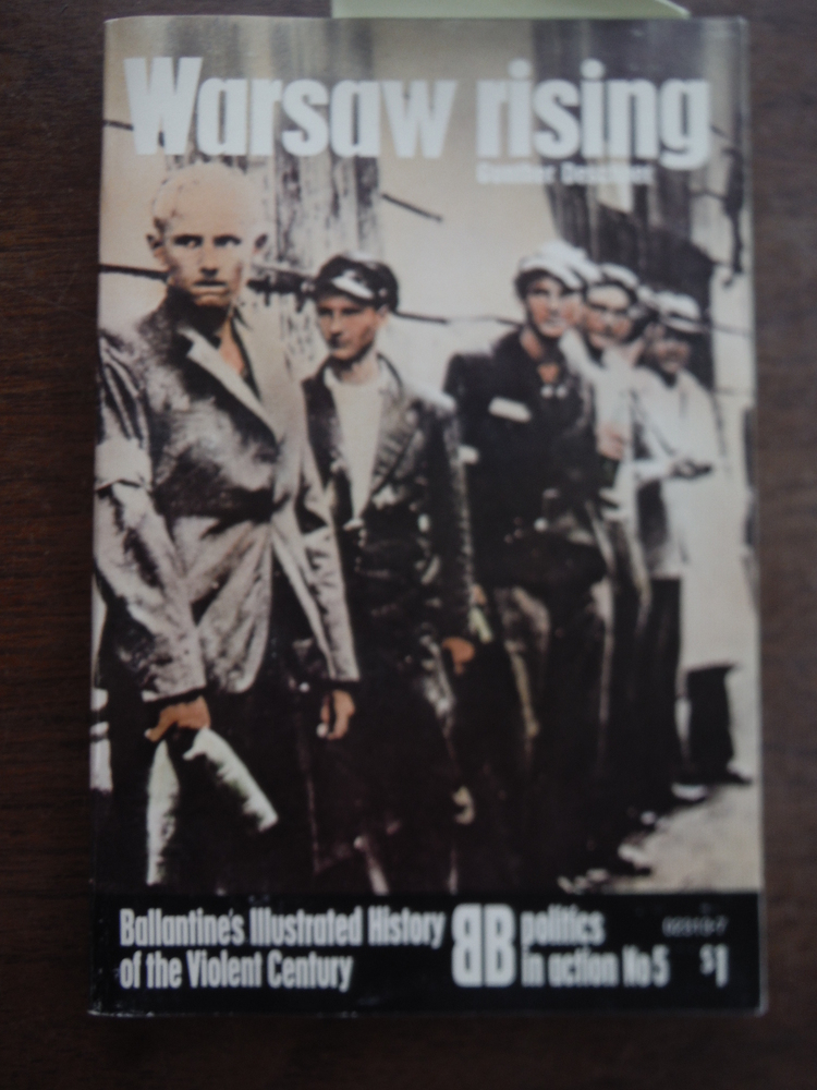 Image 0 of Warsaw Rising- Ballantine's Illustrated History of the Violent Century; Politics