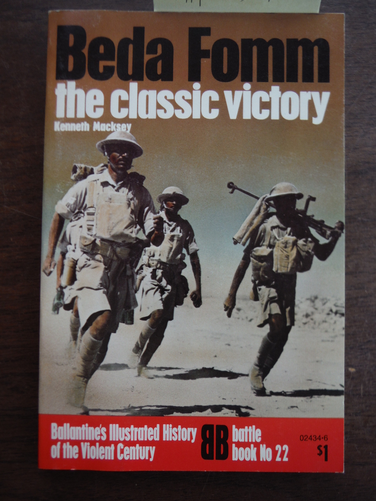 Beda Fomm the Classic Victory (Ballantine's Illustrated History of the Violent C