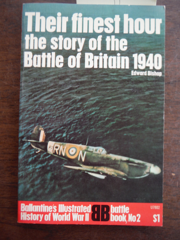Image 0 of Their finest hour: The Story of the Battle of Britain, 1940 (Ballantine's Illust