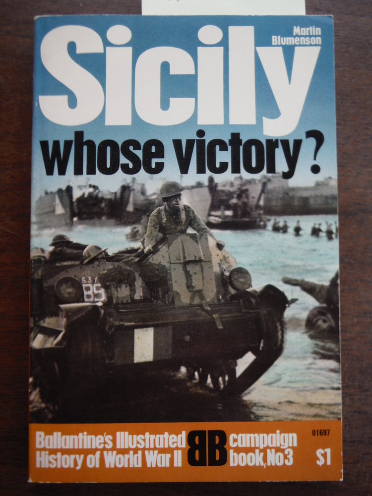 Image 0 of Sicily, Whose Victory? : Ballantine's Illustrated History of World War II Campai