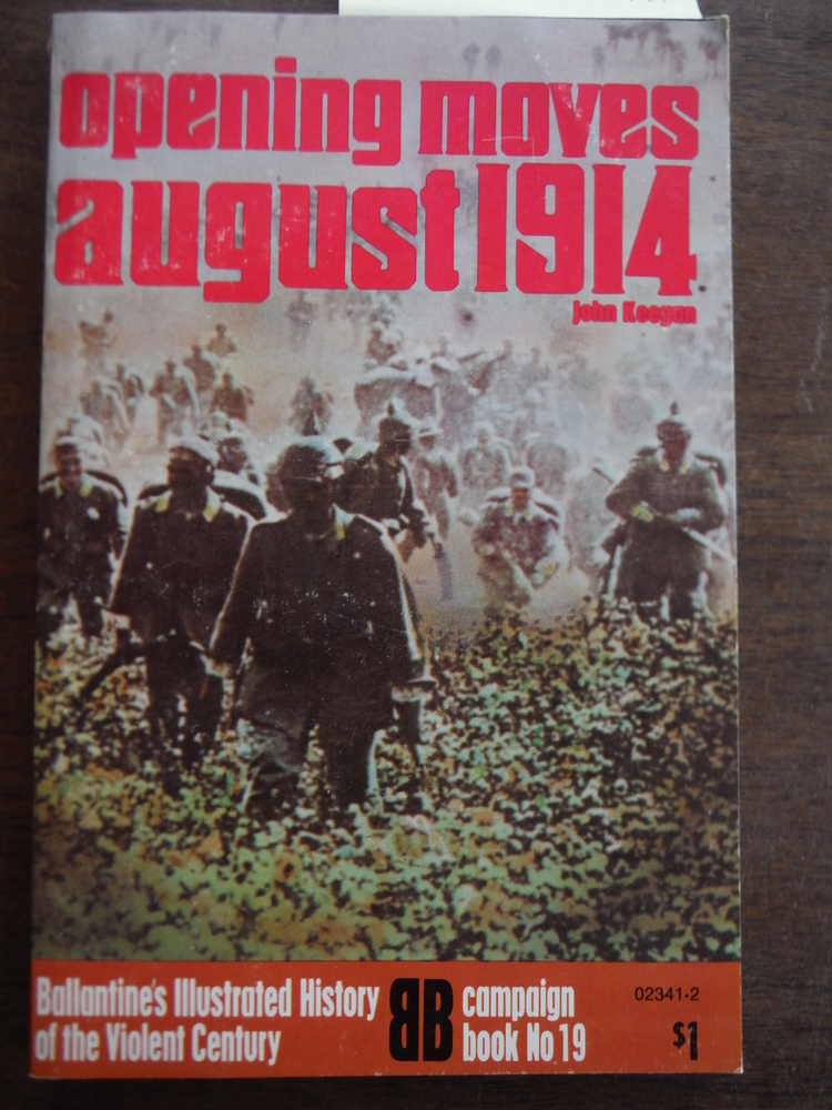 AUGUST 1914 Opening Moves Ballantines Campaign Book 19