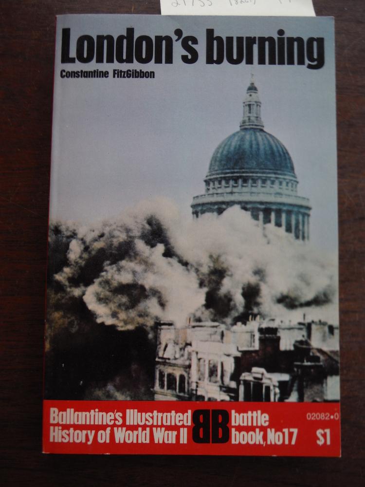 Image 0 of London's Burning, Ballantine's Illustrated History of the Violent Century, Battl