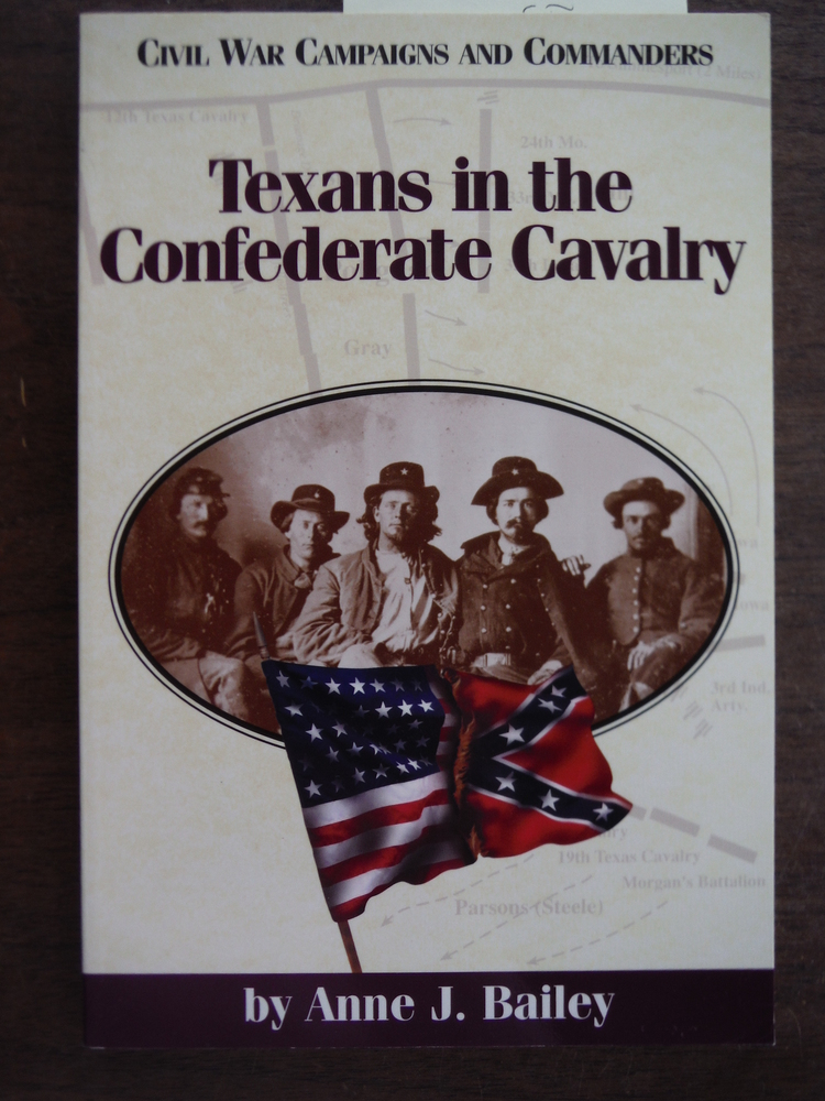 Image 0 of Texans in the Confederate Cavalry (Civil War Campaigns and Commanders Series)