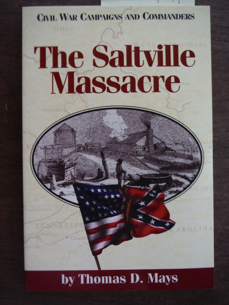 Image 0 of The Saltville Massacre (Civil War Campaigns and Commanders Series)