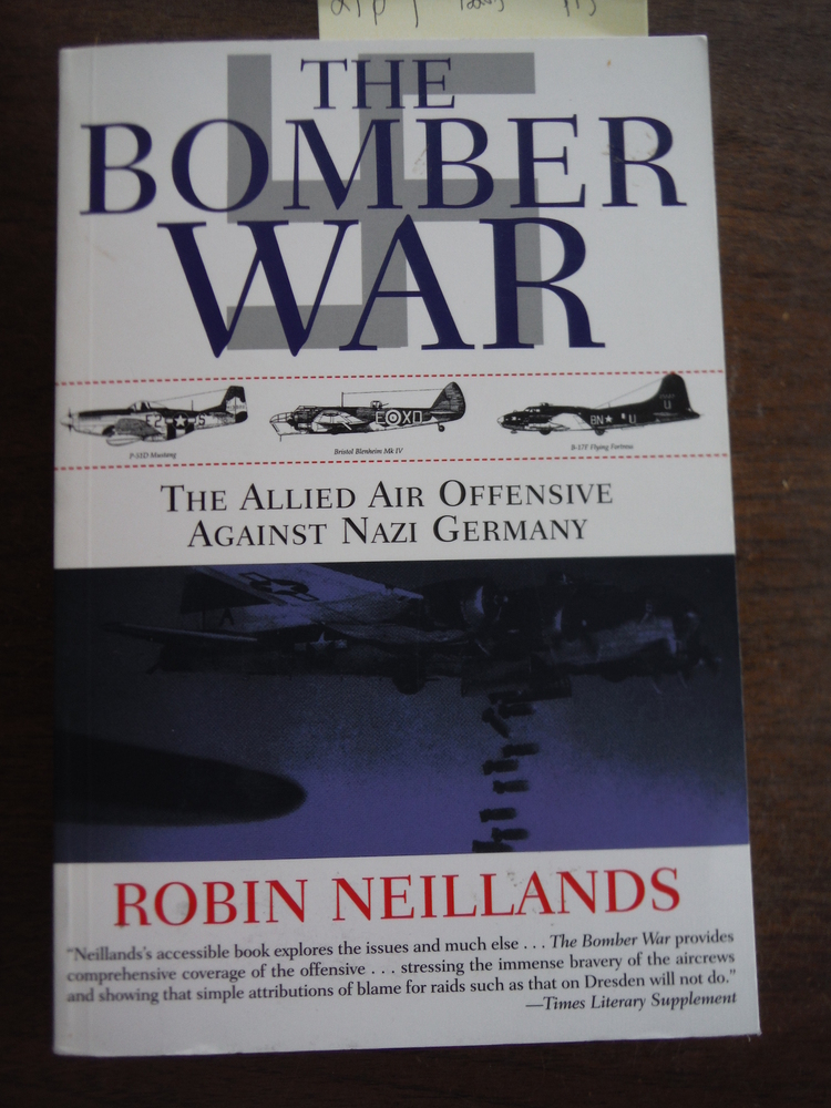 Image 0 of The Bomber War: The Allied Air Offensive Against Nazi Germany