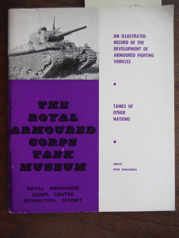 The Royal Armoured Corps Tank Museum: Tanks of Other Nations
