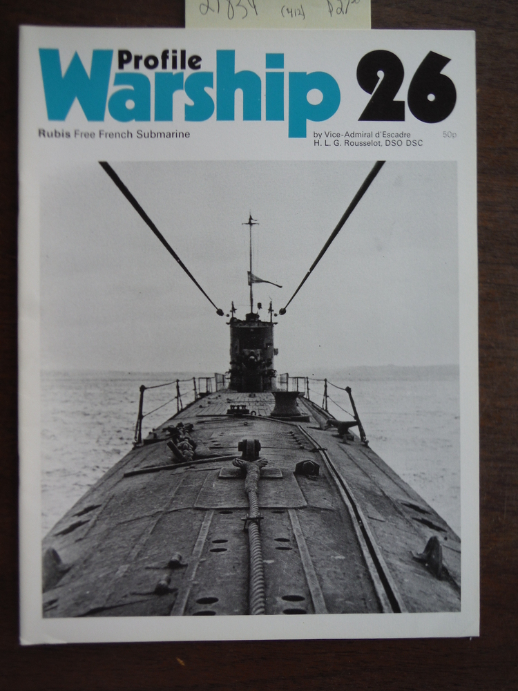Image 0 of Rubis Free French Submarine. Warship Profile Series No. 26.