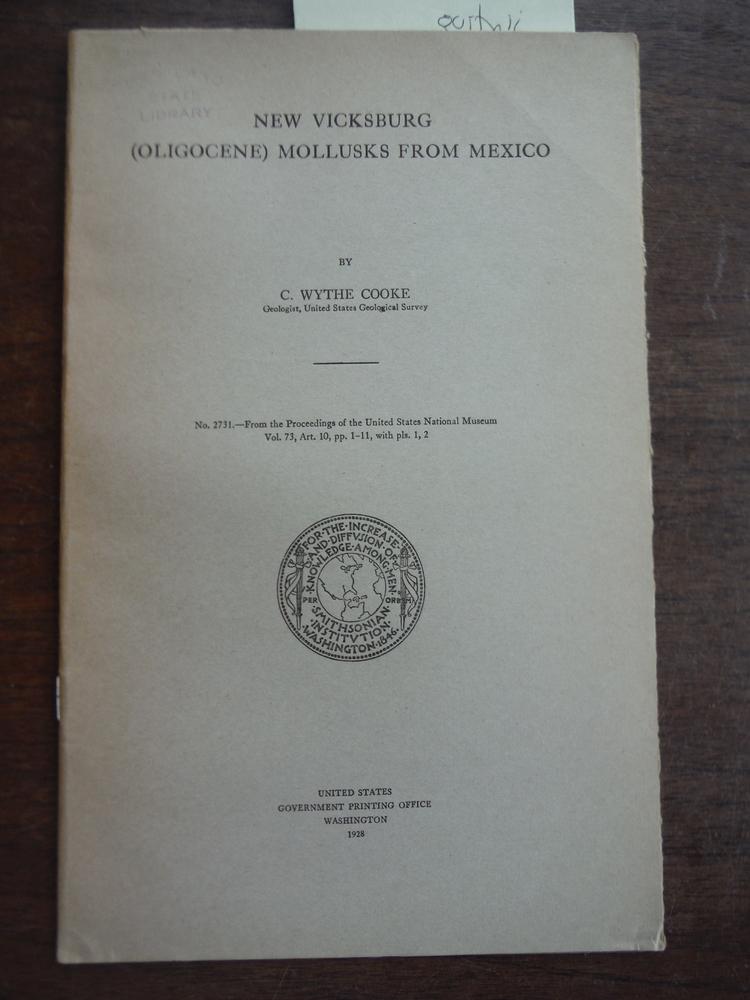New Vicksburg, Oligocene Mollusks From Mexico Proceedings of the United States N