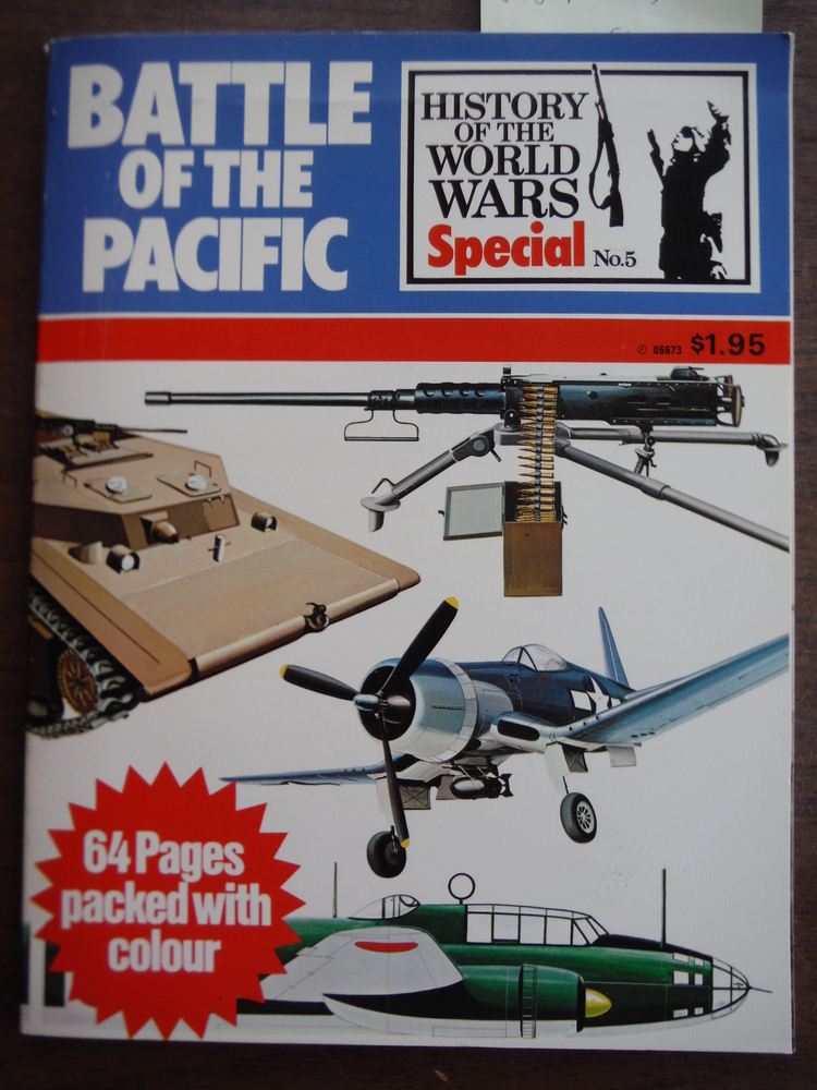 Battle of the Pacific (History of the World Wars, Special No. 5)