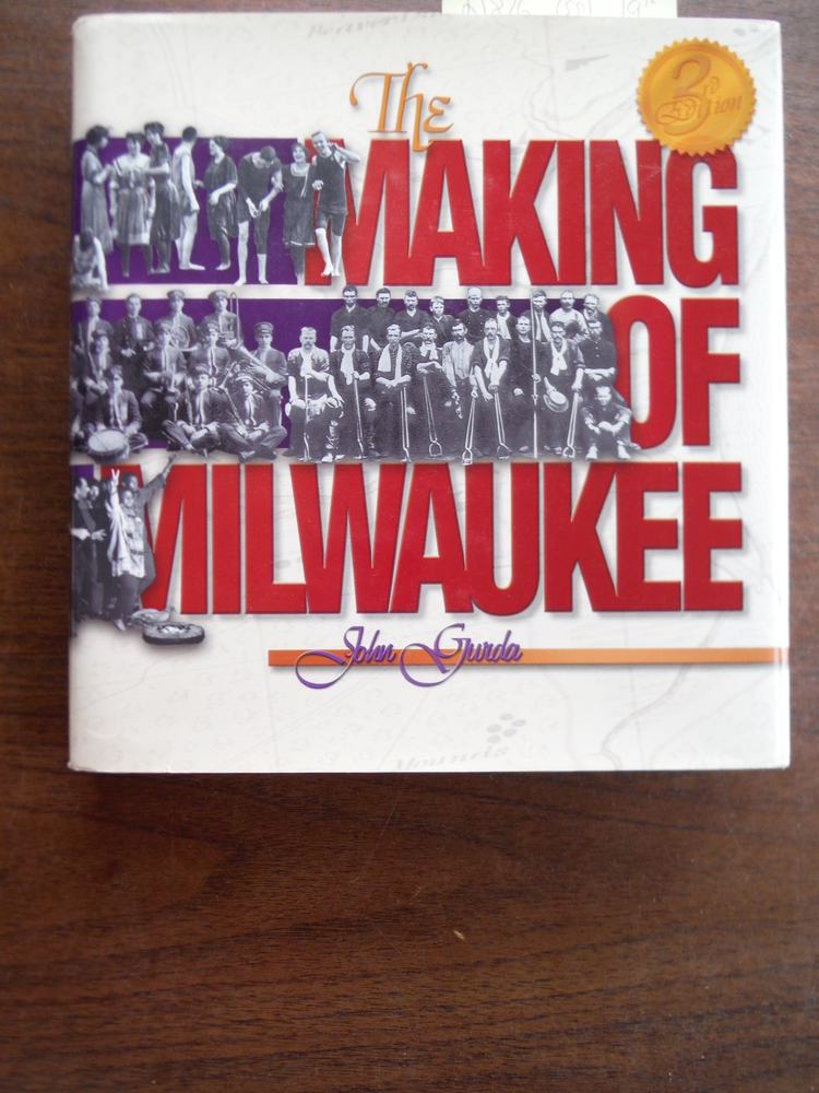 The Making of Milwaukee