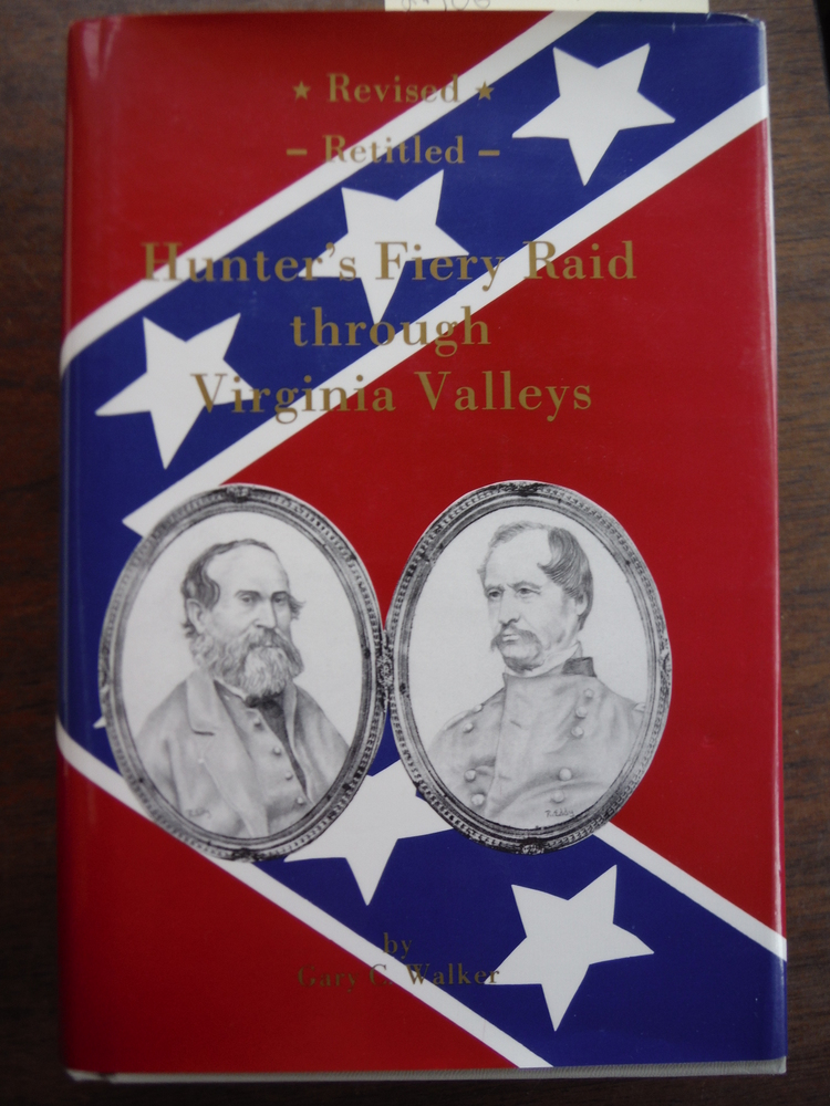 Hunter's Fiery Raid Through Virginia Valleys (Retitled from-Yankee Soldiers in V