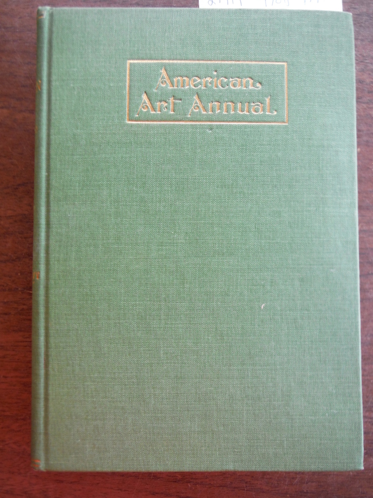 AMERICAN ART ANNUAL, Volume XV.